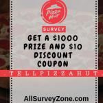 TellPizzaHut® Official Www.Tellpizzahut.Com Survey & Win $1,000 Prize