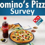 Domino's Feedback Survey - Win Free Pizza For a Year 2021