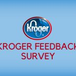 KrogerFeedback Survey - Win $5000 Worth Grocery Cards