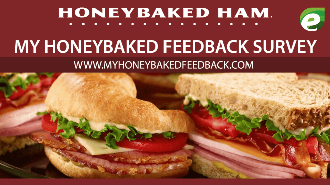 Rules to Participate in MyHoneyBakedFeedback Survey